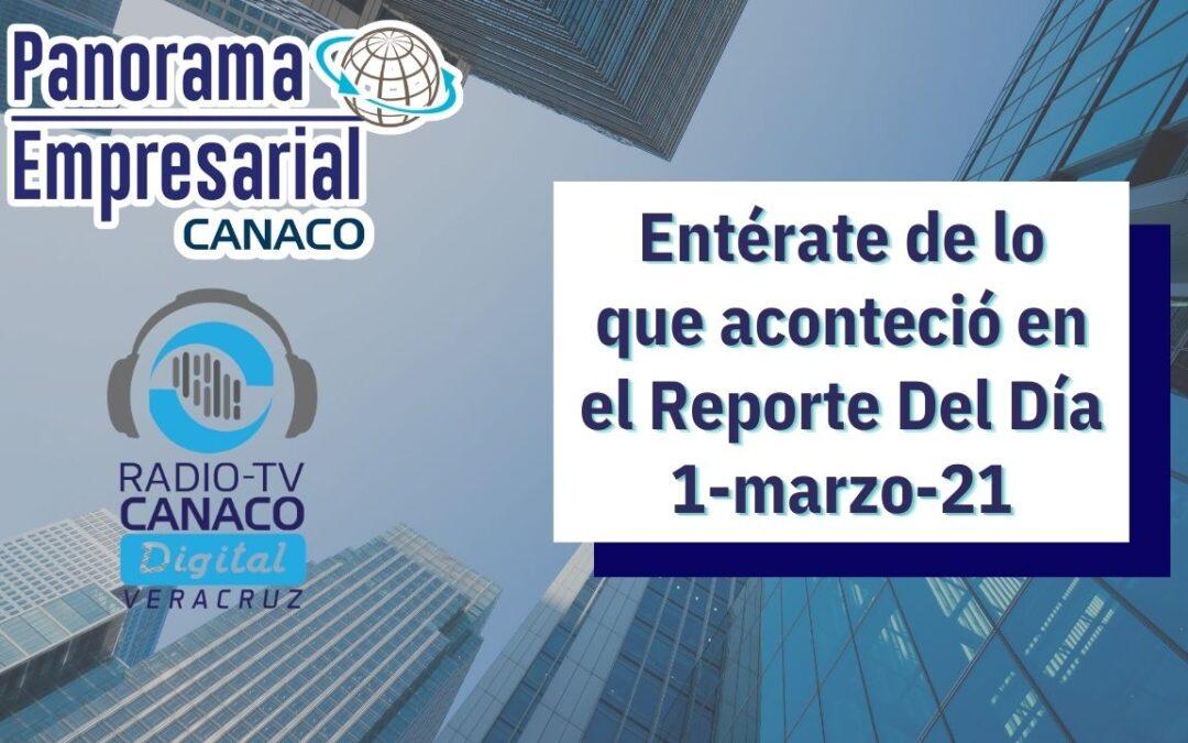 Panorama Empresarial Canaco del día 1 de Marzo del 2021
