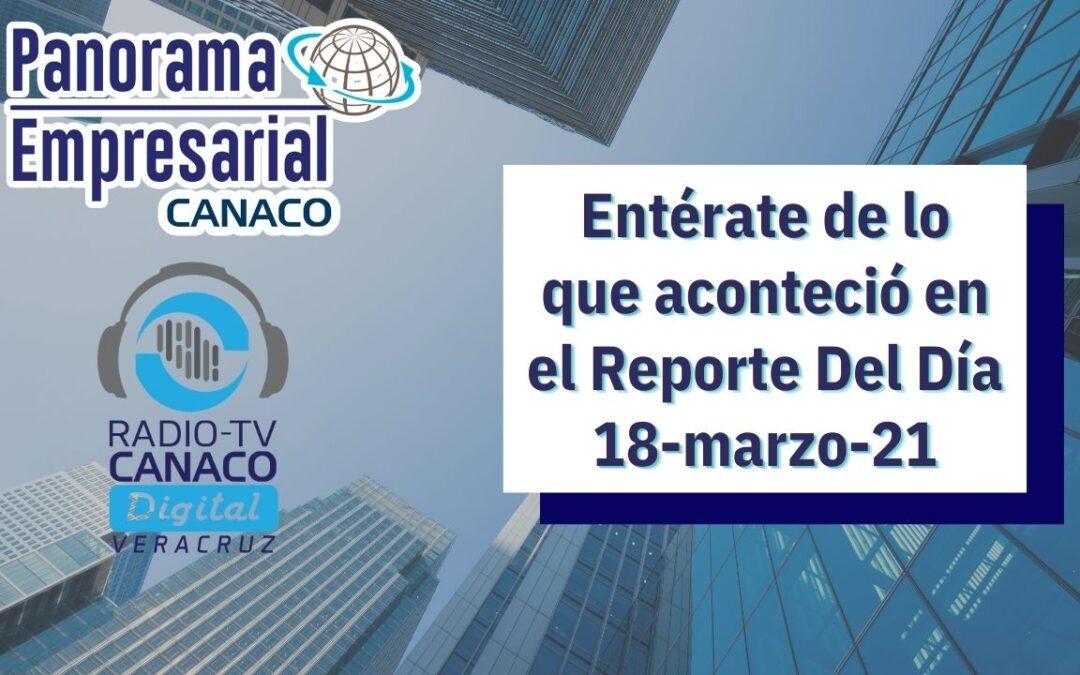 Panorama Empresarial Canaco del día 18 de Marzo del 2021