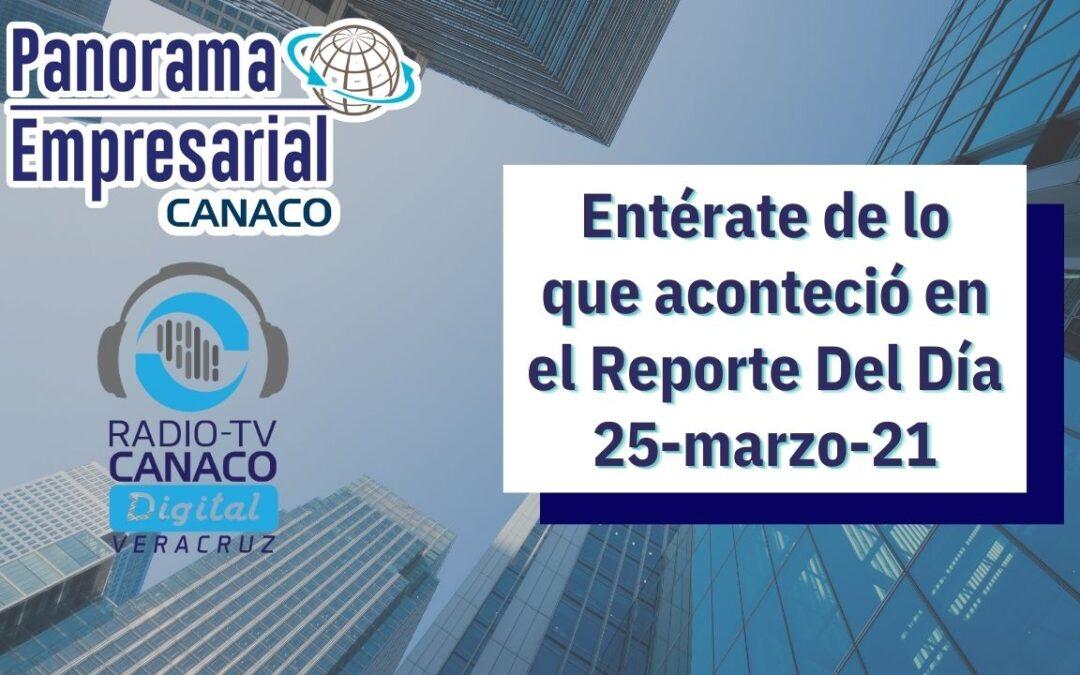 Panorama Empresarial Canaco del día 25 de Marzo del 2021