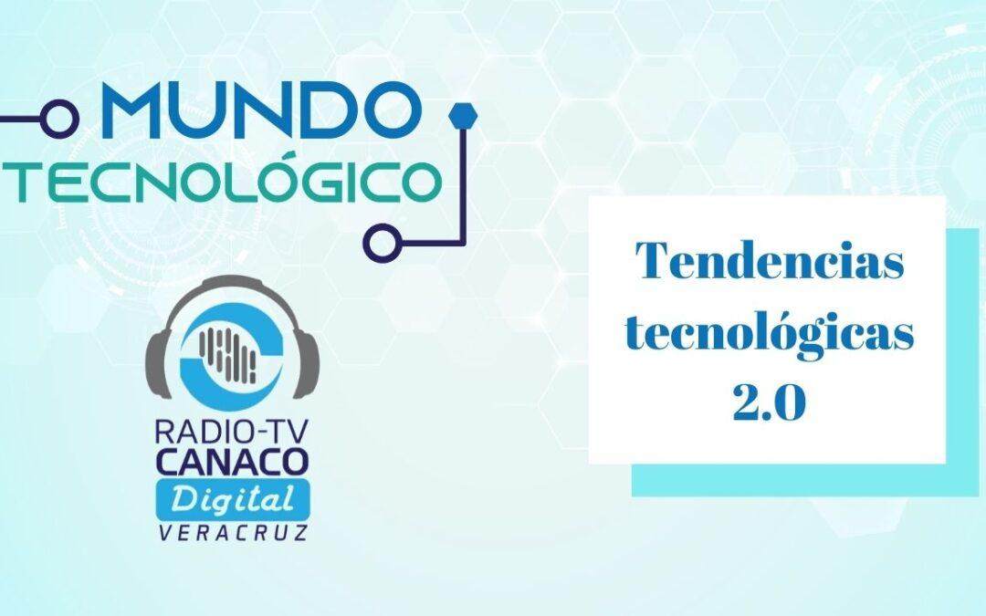 Tendencias tecnológicas 2.0