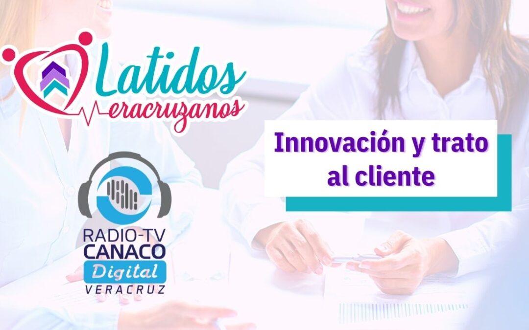Innovación y trato al cliente