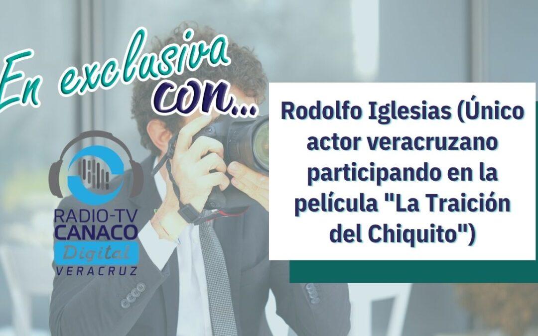 """Rodolfo Iglesias (Actor veracruzano participando en la película """"La Traición del Chiquito"""")"""