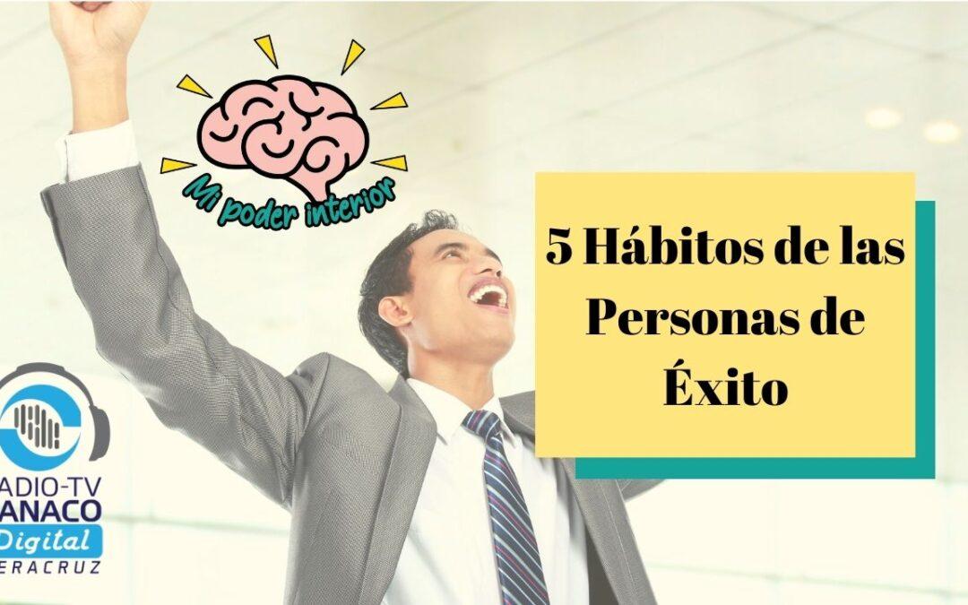 5 Hábitos de las Personas de Éxito