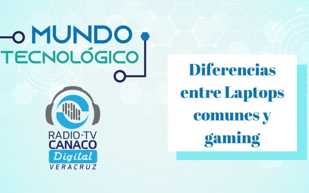 Diferencias entre Laptops comunes y gaming
