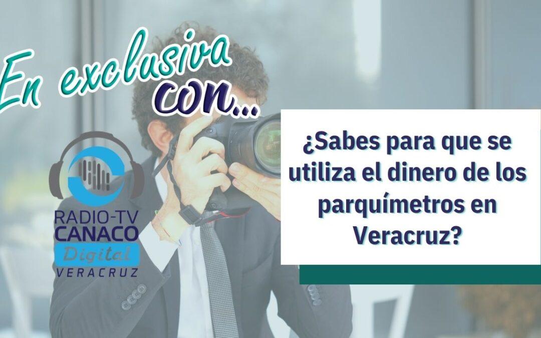 ¿Sabes para que se utiliza el dinero de los parquímetros en Veracruz?