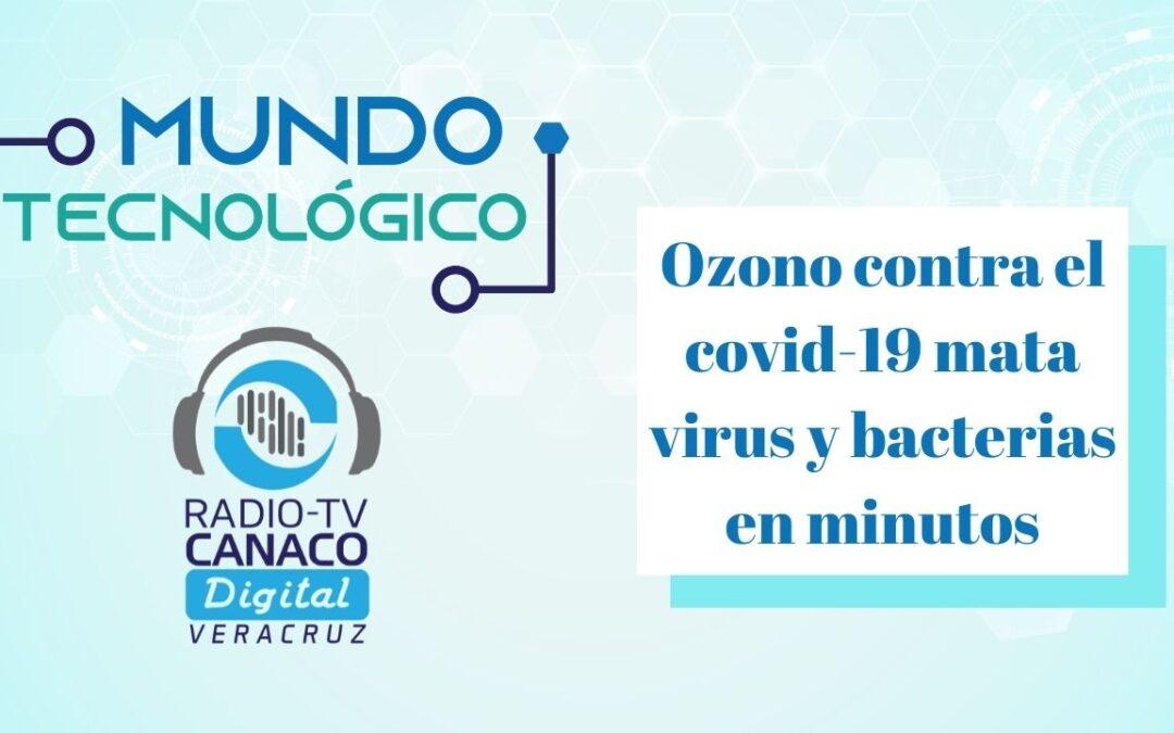 Ozono contra el covid 19 «Mata virus y bacterias en minutos»