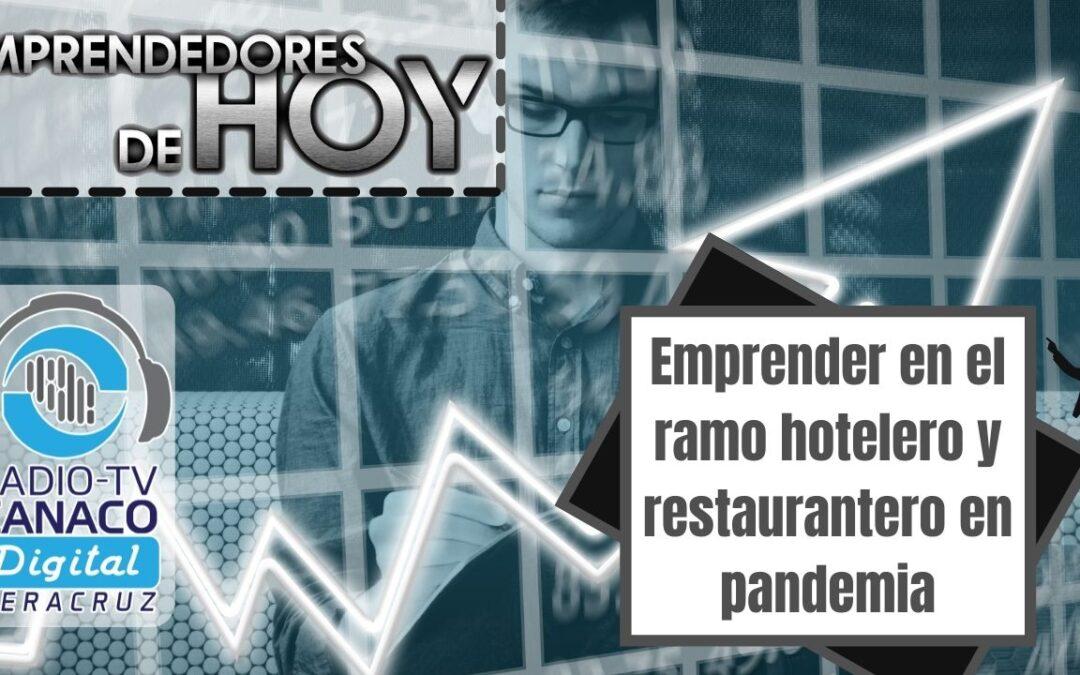 Emprender en el ramo hotelero y restaurantero en pandemia