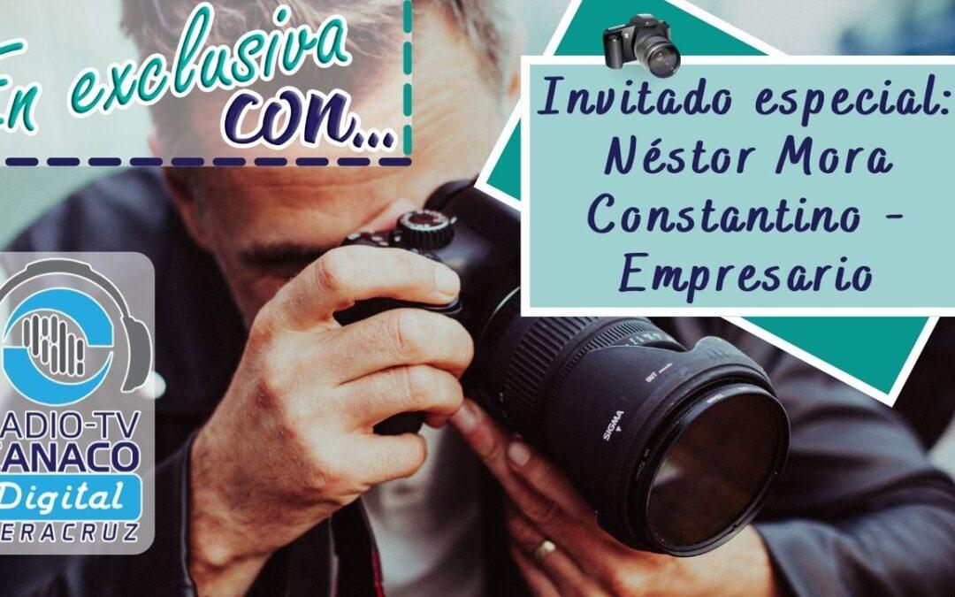 ⚜️Invitado especial: Néstor Mora Constantino – Empresario