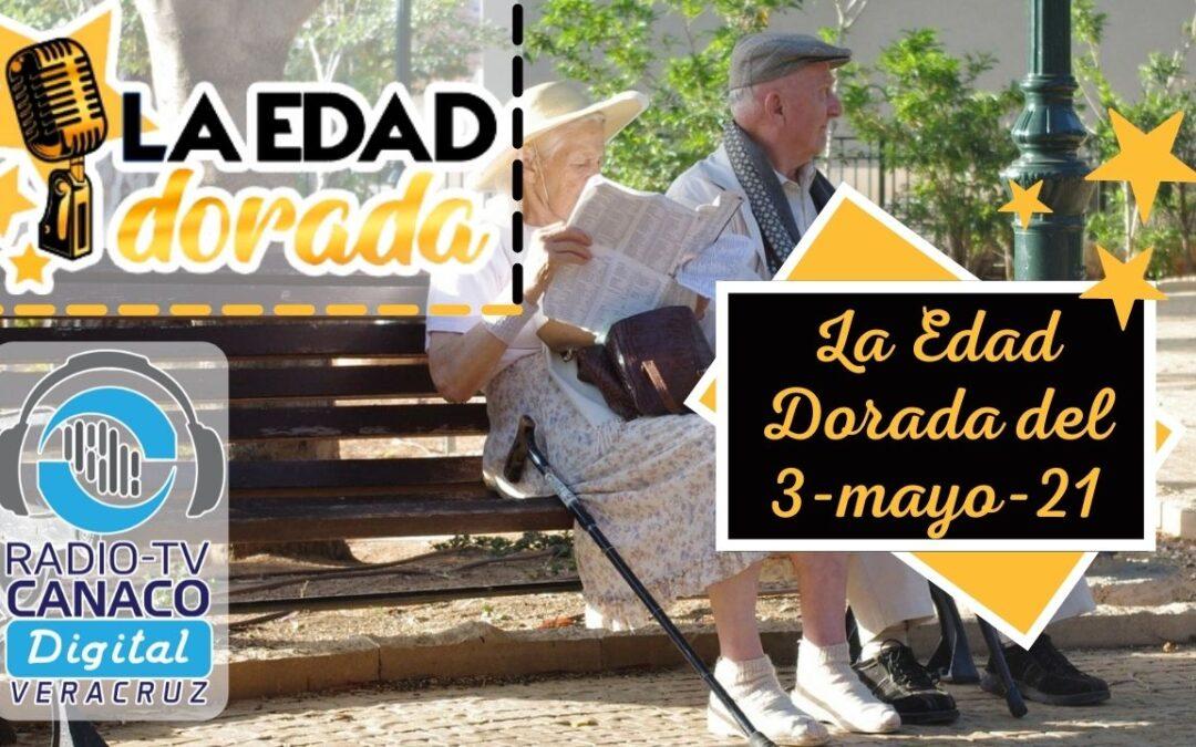 La Edad Dorada del día 3-mayo-21🎙️✨
