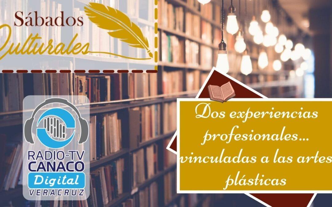 ¡Dos experiencias profesionales… vinculadas a las artes plásticas!