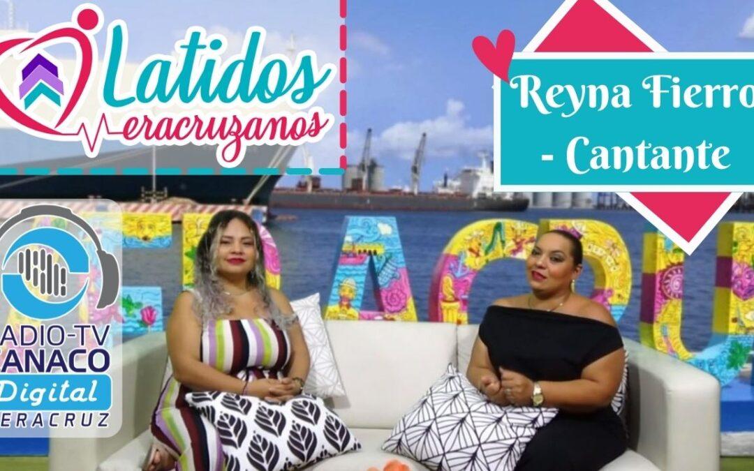 Encanto Veracruzano- Entrevista ✨⚜️ Reyna Fierro – Cantante 🎤🎶
