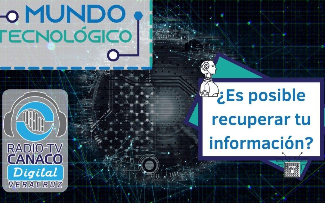 ¿Es posible recuperar tu información?💻