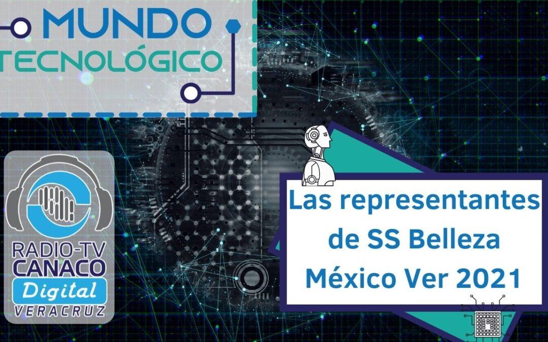 Las representantes de SS Belleza México Ver 2021