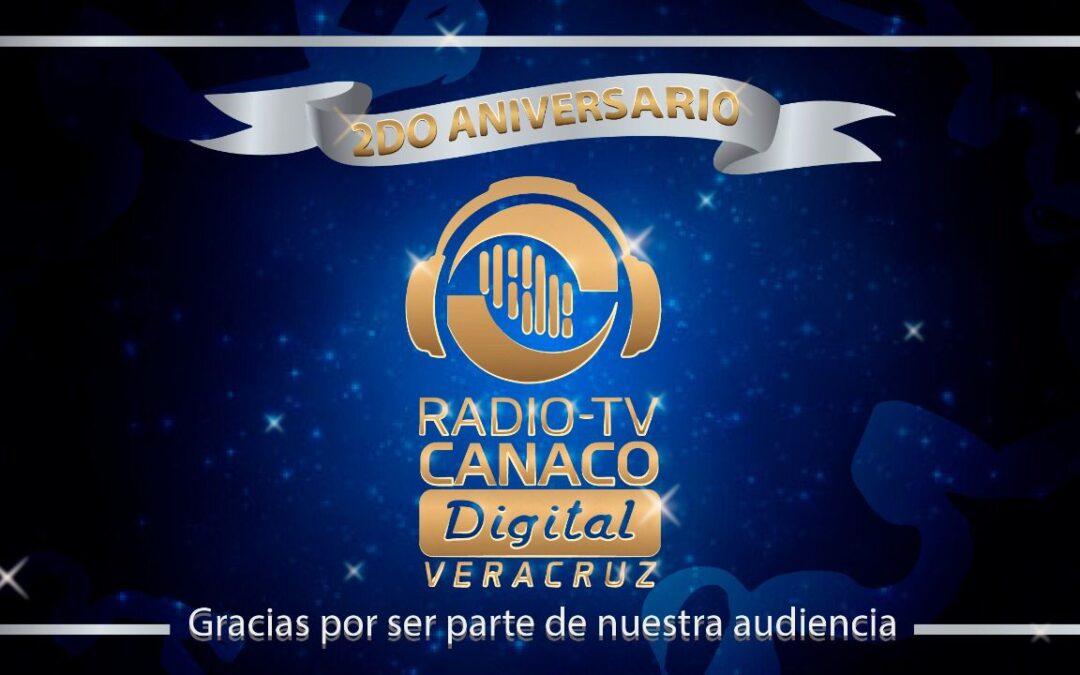 Celebramos el segundo aniversario de Radio TV CANACO Digital.